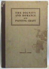 SIGNED 1929 1st EDITION DIGNITY & ROMANCE of PAINTING CRAFT STEWART GIRRIEL HC