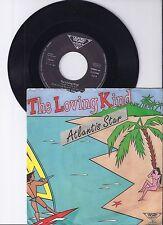 "Atlantis Star, The loving kind, G/VG+ 7"" Single 0973-9"