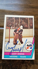 1977-78 OPC WHA SIGNED AUTO CARD GARY INNESS RACERS PENGUINS FLYERS CAPITALS 18