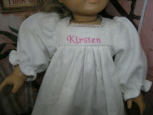 """New Kirsten Embroidered Name White Nightgown 18"""" Doll clothes fits American Girl"""