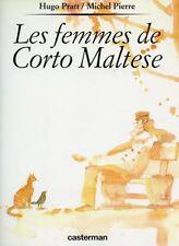 HUGO PRATT. MICHEL PIERRE: LES FEMMES DE CORTO MALTESE. EO. 1994.