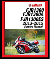 2013 2014 2015 Yamaha FJR1300 FJR 1300A ES paper service manual 3-ring binder