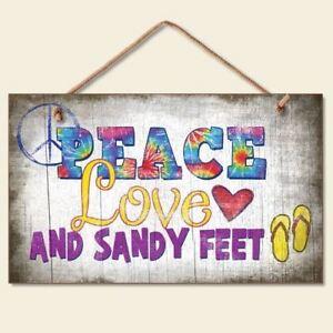 """Beach Sign """"Peace Love and Sandy Feet"""" - 41-819"""