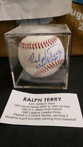 "SIGNED AUTO BASEBALL RALPH TERRY NEW YORK YANKEES INSCRIBED ""62 WS MVP"" COA"