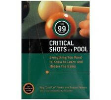 The 99 Critical Shots in Pool Billiards Training Book