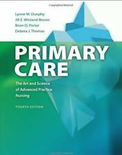 NewPrimary Care: Art and Science of Advanced Practice Nursing: Thomas DNS  RN  F