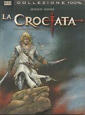 COMICS - 100% Panini Comics: La Crociata N° 3: Gualtiero delle Fiandre - NUOVO