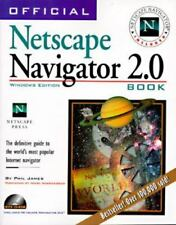 The Official Netscape Navigator 2.0 Book : Windows 95 Edition by Phil James