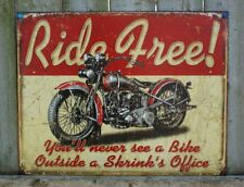 Tin Sign RIDE FREE MOTORCYCLE Plaque Chic Garage Decor Harley Motorcycle Gift