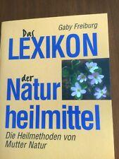 Das Lexikon der Naturheilmittel