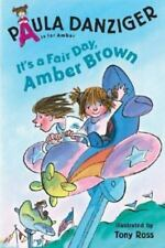 A Is for Amber Lv. 3: It's a Fair Day, Amber Brown by Paula Danziger (2003, PB)