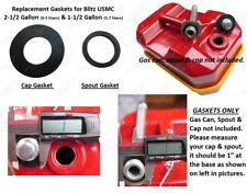 USMC Blitz Metal Gas Cap & Spout Gaskets FOR 2-1/2 1-1/2 Gallon TOTAL 2 GASKETS