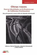 Otras voces. Nuevas identidades en la frontera sur de California (Testimonios)