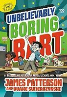 Unbelievably Boring Bartholomew by James Patterson - Hardcover - Retail $13.99