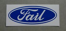 Ford Badge Parody - Fail - Funny sticker for toolbox, car or mancave