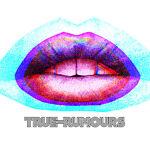 True-Rumours