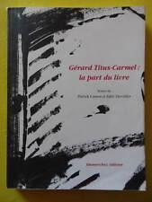 Casson et Devolder Titus-Carmel : La Part du Livre Editions Dumerchez 1995 Envoi