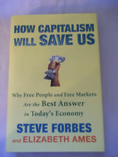 How Capitalism Will Save Us : Why Free People and Free Markets Are the Best...
