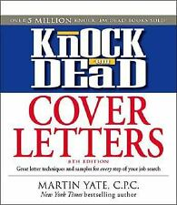 Knock 'em Dead Cover Letters: Features the Latest Information on: Online Posting