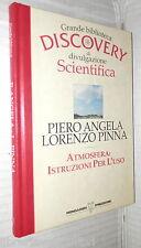 ATMOSFERA ISTRUZIONI PER L USO Piero Angela Lorenzo Pinna Mondadori Scienza di e