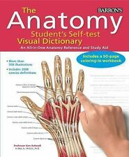 The Anatomy Student's Self-Test Visual Dictionary: An All-In-One Anatomy Referen
