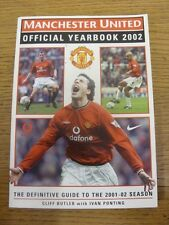 2002 Manchester United: Official Yearbook - 2001/2002. Footy Progs/Bobfrankandel