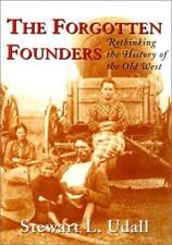The Forgotten Founders: Rethinking The History Of The Old West-ExLibrary