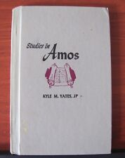 Studies in Amos by Kyle M Yates - 1966 Hardcover - Church Study Course - library