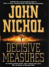 Decisive Measures,John Nichol