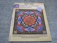 Ricky Tims Celtic Fantasy Rhapsody Quilts Design Companion Vol 3.