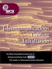 Telecommunications Cabling Installation [BICSI Press] , BICSI