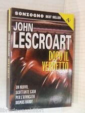 DOPO IL VERDETTO John Lescroart Sonzogno Best seller 2001 romanzo narrativa di