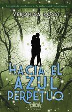 HACIA EL AZUL PERPETUO, POR: VERONICA ROSSI