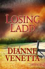 Losing Ladd (Paperback or Softback)