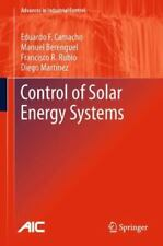 Advances in Industrial Control: Control of Solar Energy Systems by Francisco...