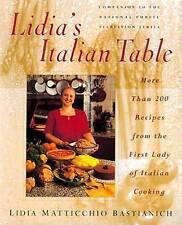 Lidia's Italian Table by Lidia Matticchio Bastianich (Hardback, 1998)