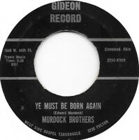 MURDOCK BROTHERS Ye Must Be Born Again on Gideon hillbilly gospel bop 45 HEAR