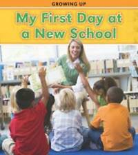 Guillain, Charlotte, My First Day at a New School (Growing Up), Very Good Book