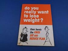DO YOU REALLY WANT TO LOSE WEIGHT? BOOKLET KNOX GELATINE EAT & REDUCE PLAN 1969