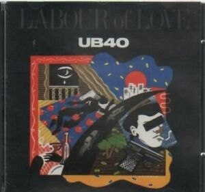 Labour of Love - Ub40 - EACH CD $2 BUY AT LEAST 4 1990-10-25 - A&M