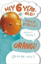 Hey, 6 Year-Old! Knock, Knock! Who's There? Orange!