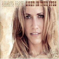 Sheryl Crow Light w/ UNRELEASED TRK & LIVE TRK UK CD Single SEALED in your eyes