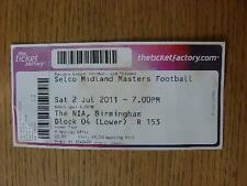 02/07/2011 Ticket: At The NIA Birmingham - Midland Masters Football (Complete, M