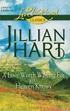 A Love Worth Waiting For and Heaven Knows: A Love Worth Waiting ForHeaven Knows
