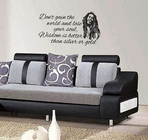 Bob Marley Quote Wisdom is better than silver or gold wall art sticker Home Diy