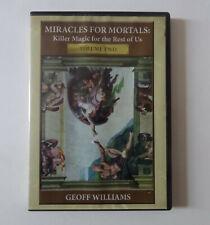 Magie DVD Geoff Williams - Miracles for mortals Volume 2 - Bon état