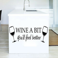 Wine A Bit Wall Sticker Decal Wall Stickers Quote Lettering Art Home Mural Decor