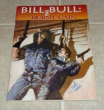 Bill The Bull Burnt Cain 1st Print Signed Hart D Fisher RARE