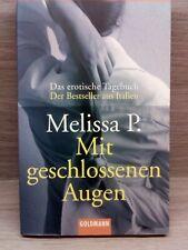 Melissa P.: Mit geschlossenen Augen (Erotikroman)