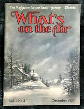 WHAT'S ON THE AIR Magazine ~ Vol. 1 No. 2 Issue ~ Excellent Condition~ Old Radio